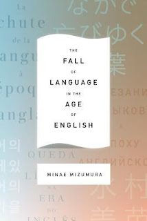 https://www.goodreads.com/book/show/22329457-the-fall-of-language-in-the-age-of-english?ac=1&from_search=true