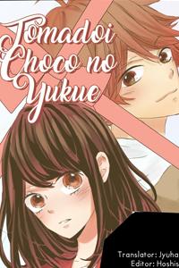 Tomadoi Choco no Yukue