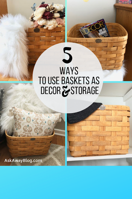 5 Ways To Use Baskets as Decor AND Storage
