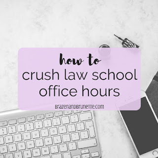 How to prepare for visiting your law school professor's office how's, why you should visit your law professor's office hours, what to do when visiting your professor's office hours after your law school midterms, why you should visit office hours to prepare for your law school finals, what to do at law school office hours, and how visiting office hours can help you in law school. law school exam help. law school studying tips. law school finals advice. law school blog. law student blogger | brazenandbrunette.com