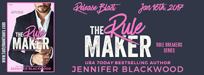 Release Blast & Giveaway:  The Rule Maker – Jennifer Blackwood