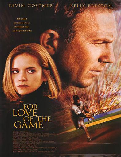 ver Entre el amor y el juego (For Love of the Game) (1999) Online