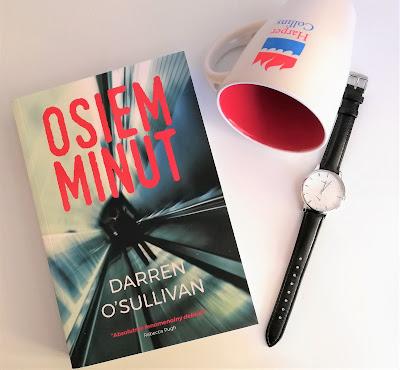 """Zbrodnia i tajemnica, czyli recenzja powieści """"Osiem minut"""" Darren'a O'Sullivan'a."""