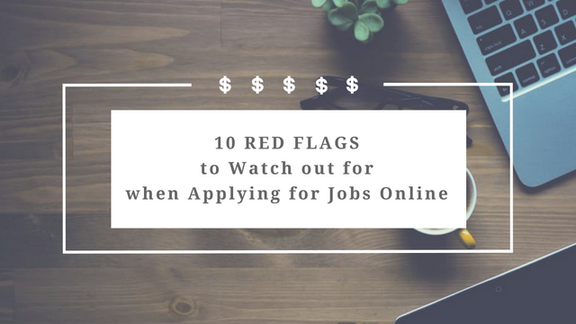 10 Red Flags to Watch Out for when Applying for Jobs Online