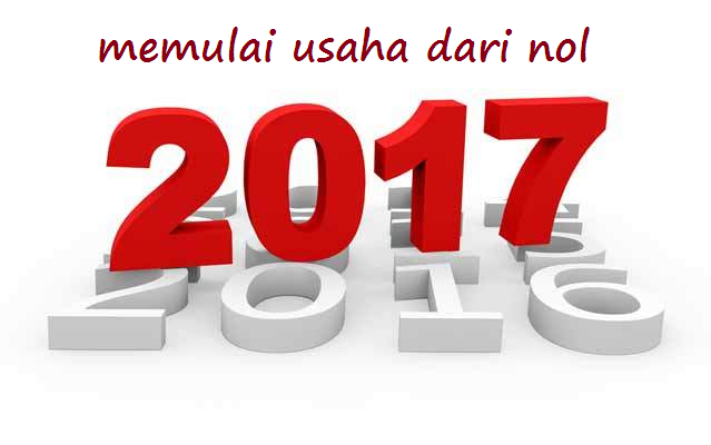 5 Langkah memulai Bisnis Baru Dari Nol Di 2017