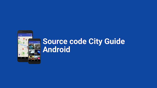 Source Code City Guide v1.1.0 – Map App for Android