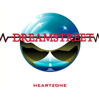 Dreamstreet [Heartzone - 1986] aor melodic rock music blogspot full albums bands lyrics