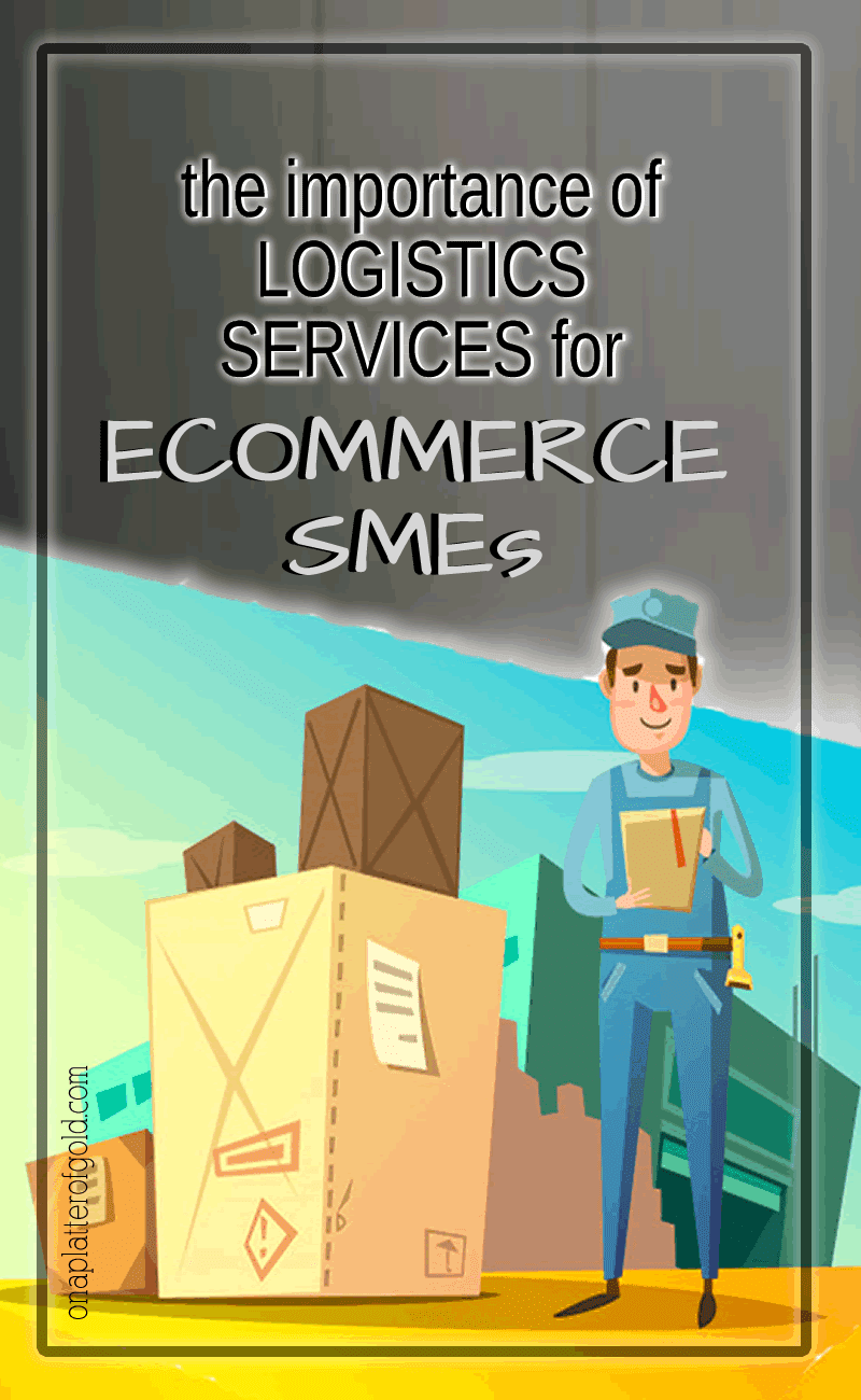 The Importance of Logistics Services for E-Commerce SMEs