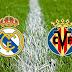 مشاهدة مباراة ريال مدريد وفياريال بث مباشر 5-5-2019 الدوري الاسباني