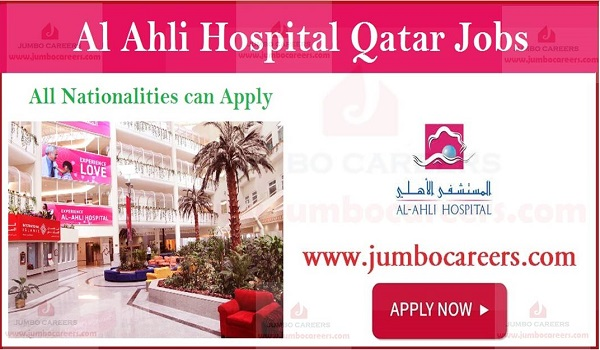 Medical Vacancies in Al Ahli Hospital, Al ahli Hospital jobs and careers Qatar,
