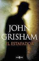 http://lecturasmaite.blogspot.com.es/2013/02/el-estafador-de-john-grisham.html