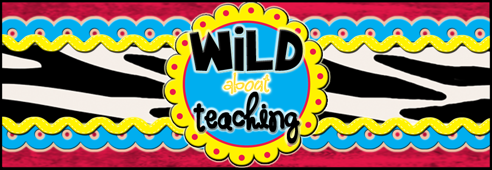 Wild about Teaching!