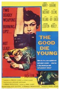 Watch The Good Die Young Online Free in HD