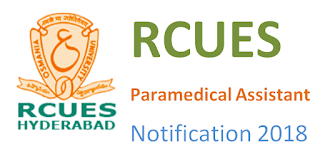RCUES Paramedical Assistant Notification 2018 & Syllabus 2018