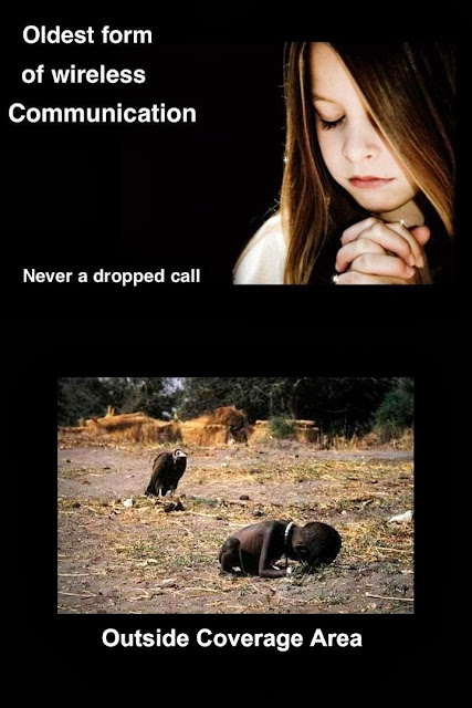 Funny Prayer Joke Picture -  Prayer oldest form of wireless communication - never dropped a call - Outside coverage area