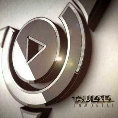 Trulala - Inmortal (2014)