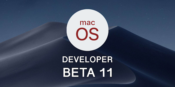 Apple macOS 10.14 Mojave Beta 11 released
