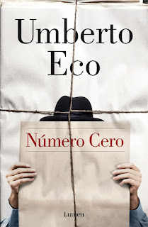 Reseña: Número Cero, de Umberto Eco