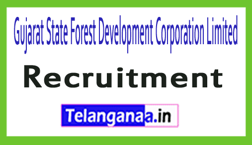 Gujarat State Forest Development Corporation Limited GSFDC Recruitment