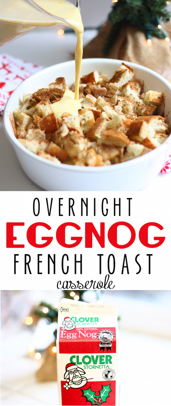 Overnight Eggnog French Toast made using @cloverstornetta eggnog!  (This post is in partnership with CloverStornetta) #CloverCooks #ad #colleenskitchen16