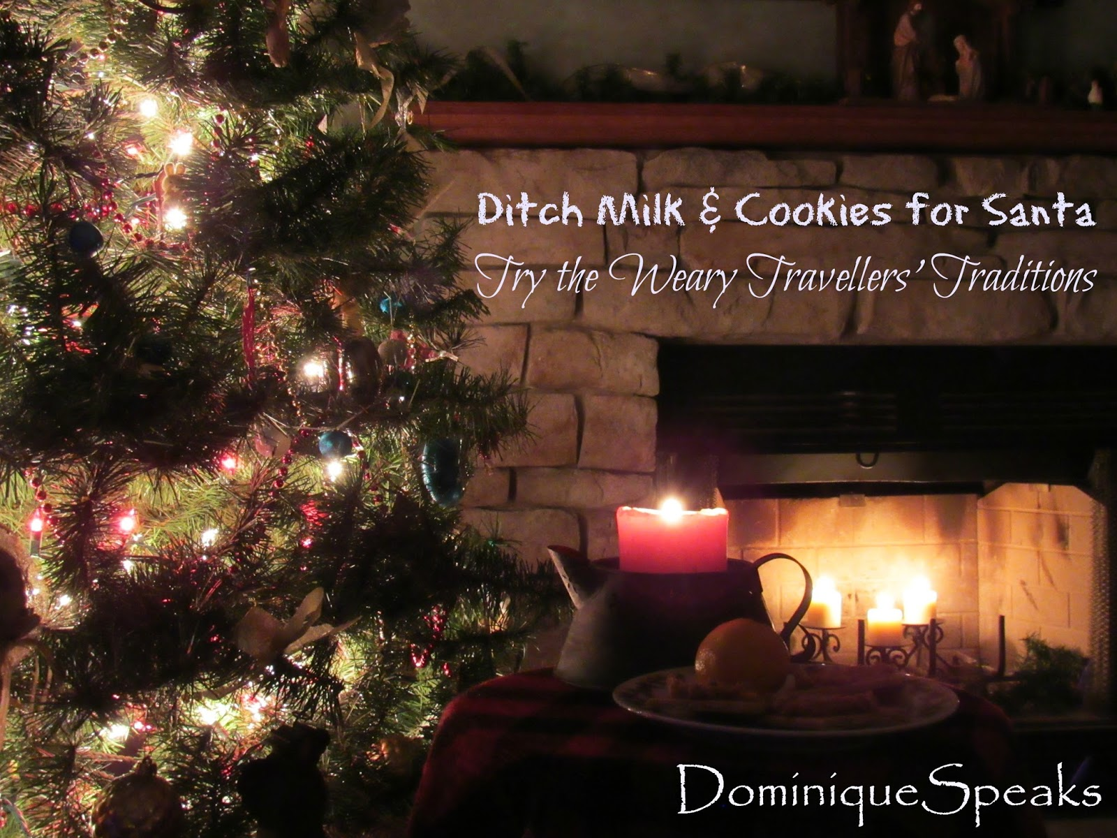 Irish Christmas Traditions.Dominique Speaks Meaningful Christmas Eve Traditions