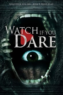 Watch Watch If You Dare Online Free in HD