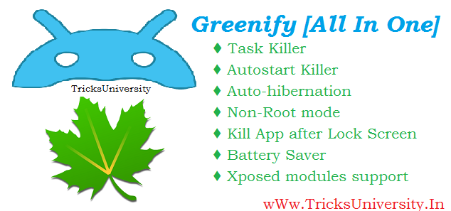 Greenify - All In One Tricks Hacks