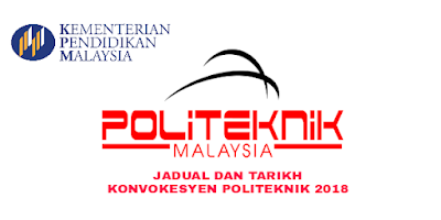 Jadual dan Tarikh Konvokesyen Politeknik 2018