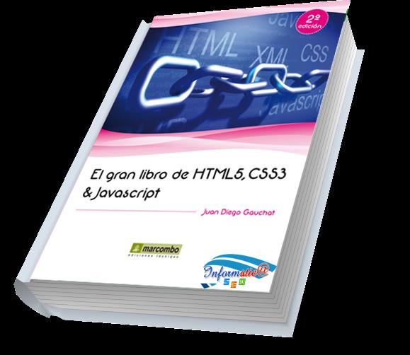 El Gran Libro de HTML5, CSS3 y Javascript – Juan Diego Gauchat 1
