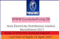 State Electricity Distribution Limited Recruitment 2017– 365 Sub Assistant Engineer