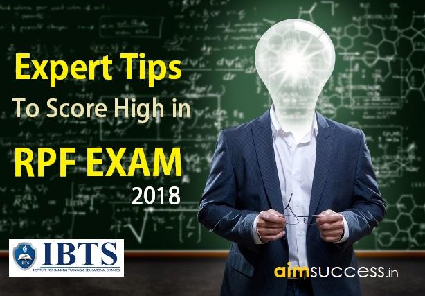 Expert Tips to Score High in Railway RPF Exam 2018