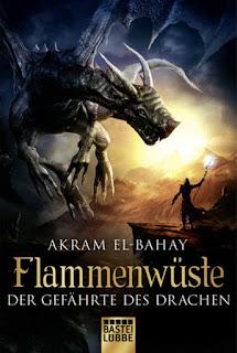 Akram El-Bahay - Flammenwüste - Der Gefährte des Drachen