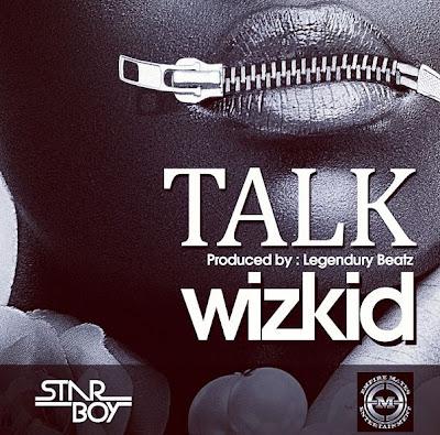 Wizkid - Talk