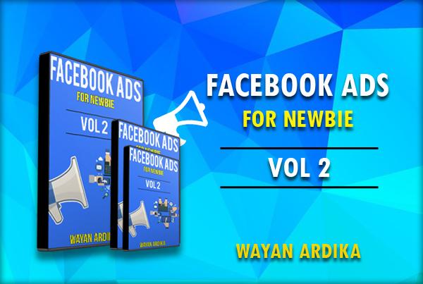 Panduan Facebook Ads Vol 2