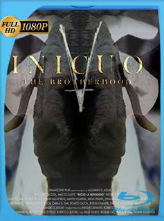Inicuo: La hermandad (2016)HD [1080p] Latino [GoogleDrive] SilvestreHD