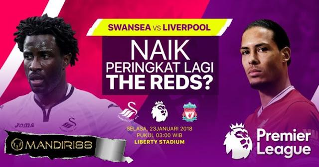 Prediksi Swansea City Vs Liverpool , Selasa 23 January 2018 Pukul 03.00 WIB @ RCTI