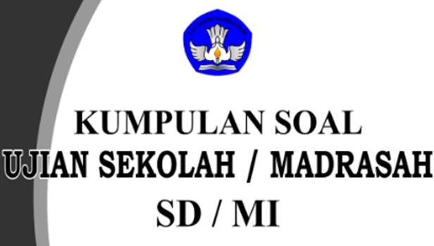 Prediksi Soal Dan Kunci Jawaban Un Us Sd Mi 2018 Bospedia