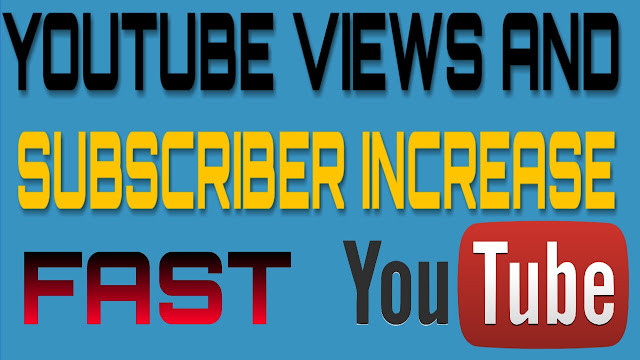 Increase YouTube Subscriber And Views Very Fast