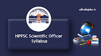 HPPSC Scientific Officer Syllabus