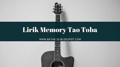 Lirik Memory Tao Toba - Trio Century