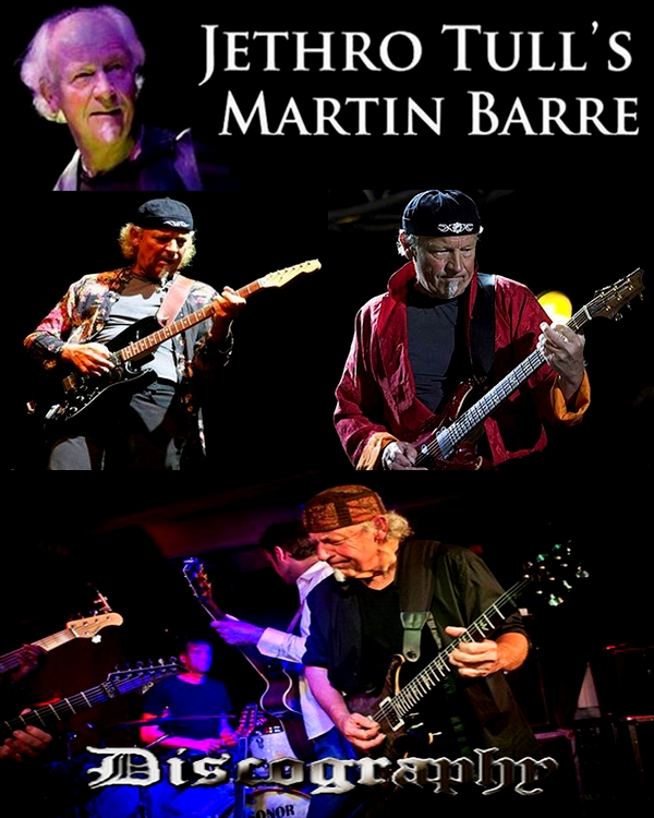 martin barre jethro tull discography 6 albums 1993 2014 s shows. Black Bedroom Furniture Sets. Home Design Ideas