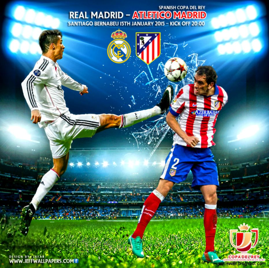 Real Madrid Vs Atletico Madrid 2015 Wallpaper This Wallpapers