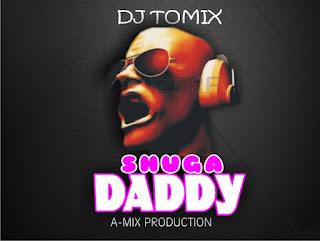 Music: Dj Tomix - Shuga Daddy.