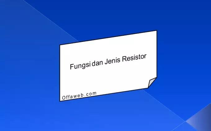 pengertian resistor