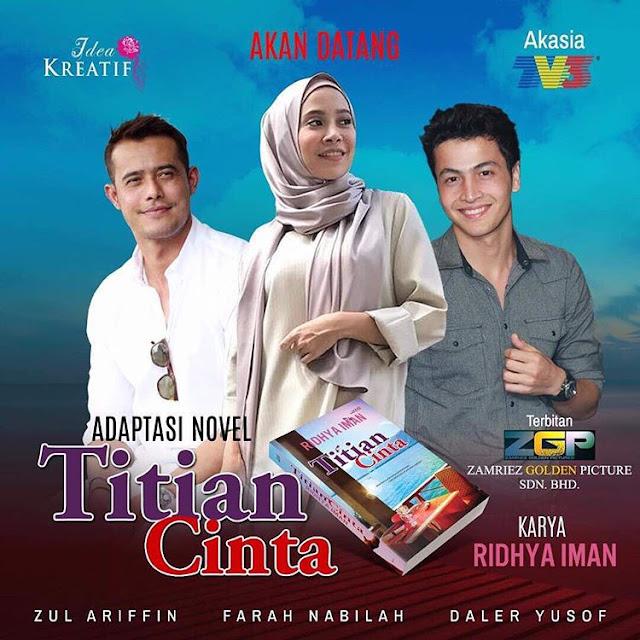 Drama Titian Cinta Lakonan Zul Ariffin, Farah Nabilah