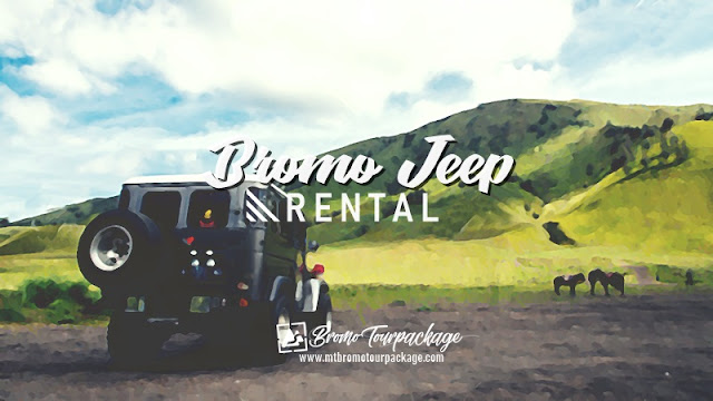bromo jeep rental - bromo tour package