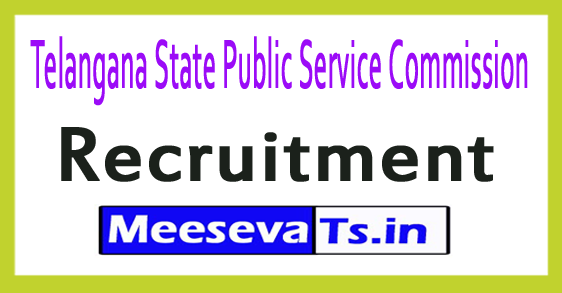 Telangana State Public Service Commission TSPSC Recruitment Notification 2017