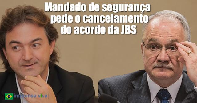 Resultado de imagem para INSTITUTO PEDE CANCELAMENTO DE ACORDO COM JBS