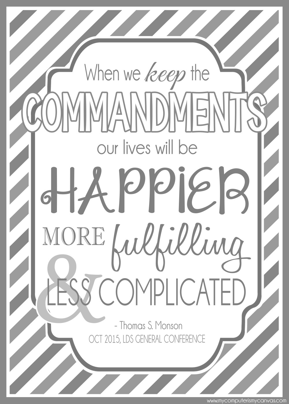 My Computer Is My Canvas Printable Lds General Conference Quotes