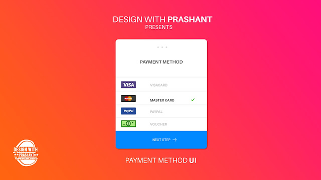 PAYMENT METHOD UI | DESIGN WITH PRASHANT